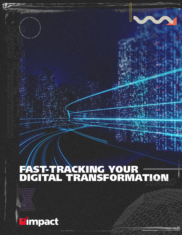 Fast-Tracking Your Digital Transformation